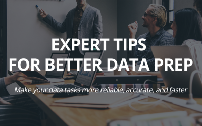 Expert Tips for Better Data Prep